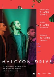 """HALCYON DRIVE RELEASE TRIUMPHANT DEBUT ALBUM 'ELEPHANT BONES' SUPPORT FOR HALCYON DRIVE """"This has got a great feel to it, love the percussion in this track"""". - Richard Kingsmill - triple j (AUS) """"Solid production, solid sound and great vibes all around, makes this tune an easy one to kick it with and listen to"""". - Indie Shuffle (USA) """"Crisp production, energetic and punchy drums, catchy, anthemic vocals and perfect indie-rock guitars make for another winning slice of sophisticated indie-pop"""". - Pilerats (AUS) """"Not only is the tune explosive, Michael's song writing is enrapturing. The song's frenetic pace perfectly provides the framework for his story of feeling trapped, emotionless, and lost"""". - The Revue (CAN) Melbourne-based indie-rock trioHalcyon Driveare celebrating a major milestone today, with the release of their long-awaited debut album 'Elephant Bones'. Recorded and co-produced byEskimo JoelegendJoel Quartermain(Meg Mac,Dustin Tebbutt,British India), the twelve-track record arrives on a wave of hype triggered by the success of five previously released singles - 'Silver Ray', 'Agnosia', 'The Birds', 'Only Youth' and fresh cut 'Reach' - all of which have won acclaim across the likes oftriple j,Spotify,MTV, community radio and worldwide tastemaker blogs. Weaving together pure pop hooks and intricate rhythms, Halcyon Drive's maiden LP brims with a rare, off-kilter energy. From the heartfelt lows of 'Satellite' to the in-your-face attitude of 'Agnosia', it's a richly diverse offering characterised by considered lyricism, no safe choices, and most definitely no clichés. Lead singerMichael Oechsledescribes the album as a truly collaborative effort,""""a kind of creative ping-pong""""between himself and drummer/co-writerMax Pamieta. It's a record that continually pushes and pulls on the bands roots, exploring new sonic territory on each track. 'Elephant Bones' also represents the culmination of three years' worth of relentless writing and touring from thetriple j Unearth"""