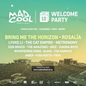 RosalíaandBring Me The Horizonopen the line-up for the2019 Mad Cool Welcome Party, this inaugural session is to celebrate the beginning of the fourth Mad Cool Festival Edition and for the first time, the welcome party will take place at the same venue as the festival, El recinto Valdebebas. But with a limited capacity to keep things really cool. Mad Cool. It will be a special day, green lighting the three-day festival but the Welcome Party will have its own eclectic and spectacular line up, integrating 16 bands varying between indie pop, hard rock, flamenco, trap, and post-punk. Headlining the day will beRosalíaandBring Me The Horizon, there will also be unmissable performances fromLykke Li,Metronomy, Viagra Boysand more! In previous editions, the opening party was held in Madrid's city centre, but now Mad Cool 2019 will open at the festival site itself, in Valdebebas. The line-up for theWELCOME PARTYwill be divided into 4 different stages and artists will perform to a limited capacity of just 50,000 people. This extra day means the fans who are able to secure one of the limited number of tickets forWednesday 10thJulycan enjoy theMad Cool Festivalexperience in the special space, getting the most out of the facilities, without the crowds of the festival proper, as a unique and one-off event. TICKET SALE In a partnership withSantander BankMad Cool will be offering a special discount for the Welcome Party tickets to any Mad Cool Festival 3-day ticket holders Friday April 19that 12pm. Ticket sales for general public. Mad Cool Members: 30€*. Only throughwww.madcoolfestival.es Everyone that holds a three-day ticket for the festival: 30€*. Available at Madcoolfestival.es, Ticketmaster and Festicket. General Public: 35€*. Available at Madcoolfestival.es, Ticketmaster and Festicket. FREE OF CHARGE Everyone that already has their VIP Mad Cool Festival ticket will be able to access the Welcome Party on Wednesday with their wristband. Anyone who purchased the special promotion 
