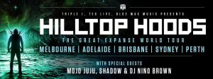 MONDAY MAY 13 - HILLTOP HOODShave today announced the 'THE GREAT EXPANSE WORLD TOUR' 2019, which will see the band play in 14 countries across the globe. The Australian leg hasHILLTOP HOODSreturning to play five capital city headline shows this coming August/September.  Performing shows in Melbourne, Adelaide, Brisbane, Sydney and Perth, this isHILLTOP HOODSfirst headline tour sincethe 2016'RestrungTour' which featured Australia's best orchestras and choirs and saw over 50,000 fans attend the sold-out Arenas, whereHilltop Hoodsachieved their biggest national tour to date.  Presale tickets for the Australian leg of 'The Great Expanse World Tour' will be available via VISA from 9am (local) Wednesday 15 May, before the general public on sale at 10am (local) Monday 20 May from Ticketek, except the Brisbane show which is available via Ticketmaster.  The 2019 tour will celebrate the release ofHilltop Hoodseighth studio album'THE GREAT EXPANSE',whichbroke yet another milestone debuting #1 on the ARIAAlbumchart. This brings the band's total #1 Albums toan incredible6, which is an ARIA record for the most #1 albums by an Australian band. The record also became the fifth consecutive album by the trio to debut #1 on the ARIA Album Chart anddelivered a string of hits with platinum selling'Clark Griswold'Feat. Adrian Eagle, double platinum selling'Leave Me Lonely'and the latest gold certified single'Exit Sign', featuringEcca Vandal, which also boasts a guest appearance from the Hoods close friend and ally,Illy.  Fresh from theEminemsupport and the stages of Groovin The Moowhere the band road tested the new album alongside classicHilltop Hoods, fans were treated to a blistering high-energy-leave-no-prisoners performance that saw the band cement their place even further in our psyche as one of Australia's most loved live acts. Expect all that and more with the 2019 world tour where crowds will be swept up in a set of fan favourites in what promises to be, yetanother stand outHillt