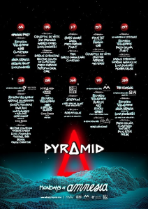 PYRAMID @ AMNESIA EVERY OTHER MONDAY FROM 3rdJUNE – 23rdSEPTEMBER 2019 SEASON CALENDAR CONFIRMED: TICKETS: www.amnesia.es/allevents/21/en/pyramid.html 3rdJUNE – OPENING PARTY Terrace: Ricardo Villalobos tINI Cuartero Club Room Nina Kraviz Helena Hauff Luca Donzelli 17thJUNE Terrace: Charlotte de Witte Sam Paganini Andres Campo Luca Donzelli Club Room – In A-Z order: Darius Syrossian Hector Couto B2BCuartero Marco Faraone Popof B2B Oxia CAAL 1stJULY Terrace: Joris Voorn Nastia Marco Faraone Mar-T Club Room: Tiga Enrico Sangiuliano Cuartero 15thJULY Terrace: Four Tet -Ibiza Exclusive Rhadoo tINI Club Room – In A-Z order: Charlotte de Witte Len Faki Matador Mar Flores 29thJULY Terrace: 20thAnniversary at Amnesia Ricardo Villalobos Paco Osuna Mar-T Club Room – In A-Z order: Darius Syrossian Giorgia Angiulli LIVE Luca Donzelli Monika Kruse 12thAUGUST Terrace: In association withEPIZODE– 12hr party, open from 6pm Ricardo Villalobos A:RPIA:R Soundsystem -Ibiza exclusive Sonja Moonear Dana Ruh Ion Pananides & Alex Pott Cesar Vinzent Continued at Cova Santa Club Room: Hector Couto B2B Mathias Kaden Luigi Madonna Michael Bibi Boxia Mason Collective 13thAUGUST @ COVA SANTA PYRAMID & WHO CARES PRESENTS… Ricardo Villalobos + Very Special Guests 26thAUGUST Terrace: Solomun Plus very special guest TBA Club Room: Adriatique Plus more TBA  9thSEPTEMBER Terrace: In association withMDRNITY Ricardo Villalobos Raresh Alci Suciu Given Club Room: In association with Keep On Dancing Line up TBA 23rdSEPTEMBER – CLOSING PARTY In association withSUNWAVES Terrace: Ricardo Villalobos Nina Kraviz (House Set) Luca Donzelli More TBA Club Room: Paco Osuna Cuartero B2B Mar-T Paul Ritch Fer BR Following recent announcements regarding Pyramid being back for a 9 date second season at Ibiza's legendary nightclub Amnesia (3rdJune – 23rdSeptember, every other Monday), the club are now proud to confirm its exciting full summer calendar. With the intent of providing anauthentic Ibiza party, Amnesia have pul