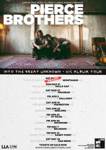 PIERCE BROTHERS SHARE NEW SINGLE AND VIDEO 'BROTHER' FROM ALBUM 'INTO THE GREAT UNKNOWN' OUT MARCH 5+ ANNOUNCE VICTORIAN REGIONAL TOUR