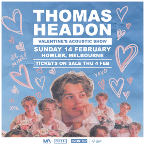 Thomas Headon announces debut Australian headline show next Sunday night | Special guests to be announced