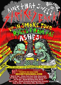 Secret Sounds & Billabong Present… AIN'T THAT SWELL STRIKES BACK The Up in Smoke Tour Rises From the Ashes TICKETS ON SALE NOW