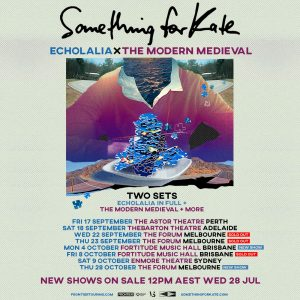 Something For Kate announce 2nd Brisbane + 3rd Melbourne shows | Echolalia x The Modern Medieval | Touring nationally Sep/Oct 2021
